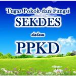 Tugas Pokok dan Fungsi Sekretaris Desa dalam PPKD